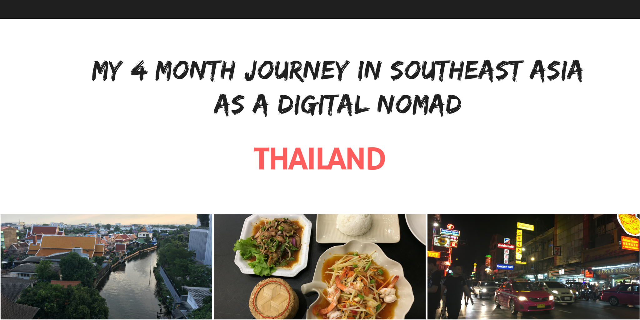 My 4 month Journey in Southeast Asia as a Digital Nomad:Thailand